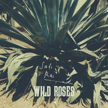 wild-roses-safi-rai